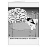 Sleep disorder for tax accountants greeting card