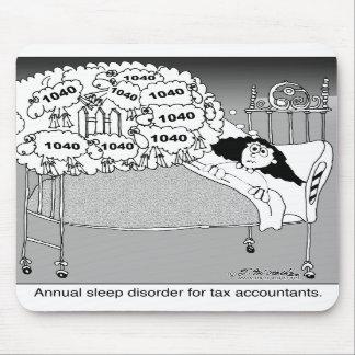 Sleep disorder for tax accountants mousepad