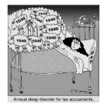 Sleep disorder for tax accountants/ posters