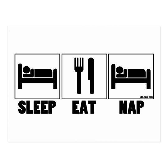 Sleep Eat Nap Postcard