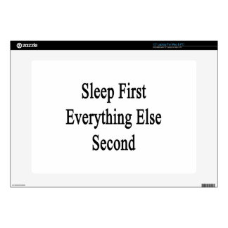Sleep First Everything Else Second Decal For Laptop