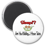 Sleep!? I HAVE TWINS (African American) Refrigerator Magnet