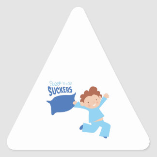 Sleep Is For Suckers Triangle Sticker