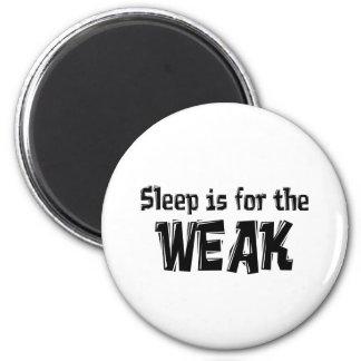Sleep is for the Weak Item Magnet