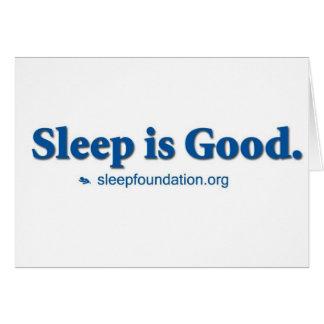 Sleep is Good Card