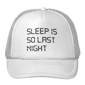 Sleep Is So Last Night Hat