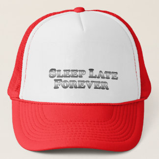 Sleep Late Forever - Basic Trucker Hat