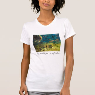 Sleep Paints You (smaller) T-shirt
