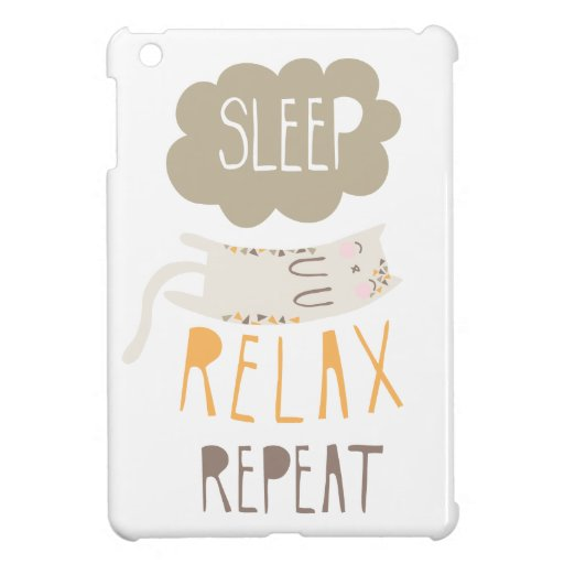 Sleep, Relax, Repeat Calico Cat Case For The iPad Mini