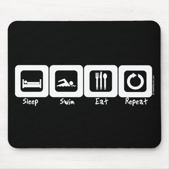 Sleep Swim Eat Repeat Mouse Pad