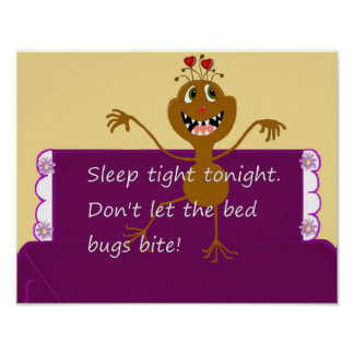 Sleep Tight, Don't Let The Bed Bugs Bite! Posters