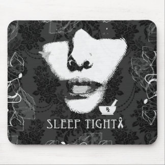 Sleep Tight Jane. Black and white. Mouse Pad