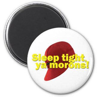 Sleep Tight Magnet