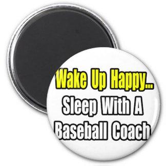 Sleep With a Baseball Coach Refrigerator Magnet