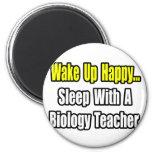 Sleep With A Biology Teacher Fridge Magnet