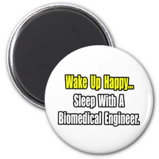 Sleep With A Biomedical Engineer Magnet