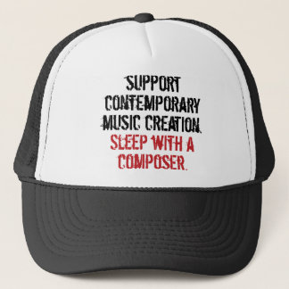Sleep with a composer trucker hat