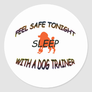 SLEEP WITH A DOG TRAINER CLASSIC ROUND STICKER