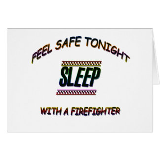 SLEEP WITH A FIREFIGHTER CARD