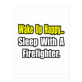 Sleep With a Firefighter Post Card