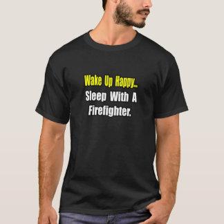 Sleep With a Firefighter T-Shirt