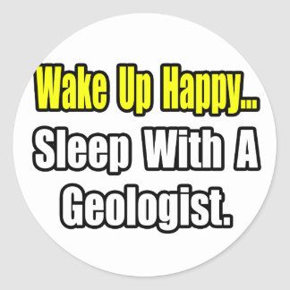 Sleep With a Geologist Classic Round Sticker