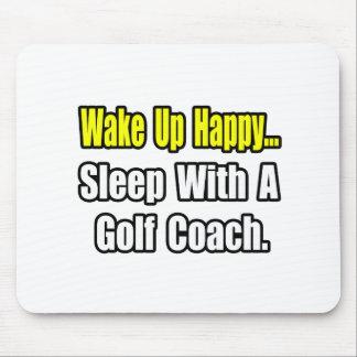 Sleep With a Golf Coach Mouse Mats