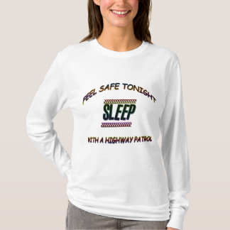 SLEEP WITH A HIGHWAY PARTOL T-Shirt