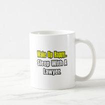 Sleep With a Lawyer Mug