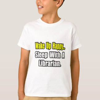 Sleep With a Librarian T-Shirt