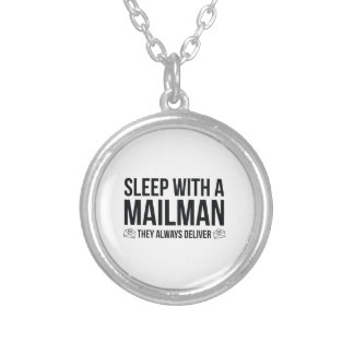 Sleep With A Mailman. They Always Deliver. Necklaces