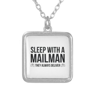 Sleep With A Mailman. They Always Deliver. Pendant