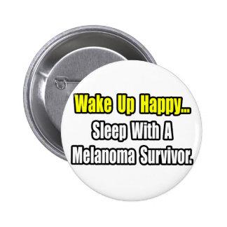 Sleep With a Melanoma Survivor Buttons