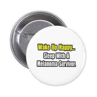 Sleep With a Melanoma Survivor Button
