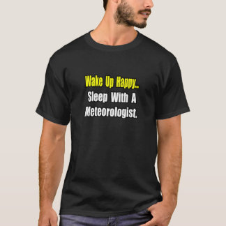 Sleep With a Meteorologist T-Shirt