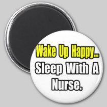 Sleep With a Nurse 2 Inch Round Magnet