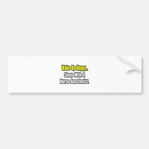 Sleep With A Nurse Anesthetist Bumper Sticker
