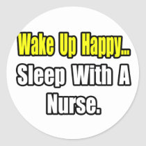 Sleep With a Nurse Classic Round Sticker