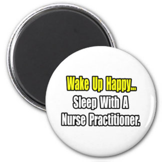 Sleep With A Nurse Practitioner 2 Inch Round Magnet