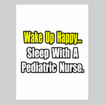 Sleep With A Pediatric Nurse Postcard