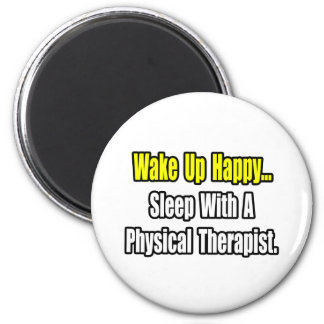 Sleep With A Physical Therapist 2 Inch Round Magnet