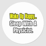 Sleep With a Physicist Classic Round Sticker