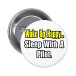 Sleep With A Pilot Pin