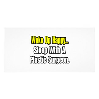 Sleep With A Plastic Surgeon Custom Photo Card