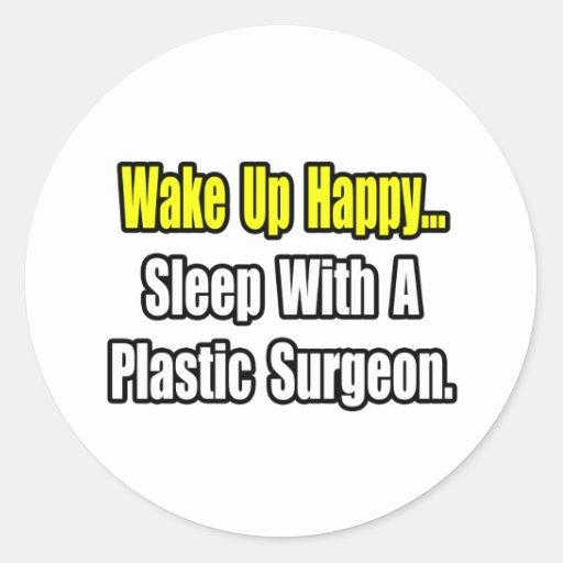 Sleep With A Plastic Surgeon Sticker