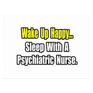 Sleep With A Psychiatric Nurse Postcard