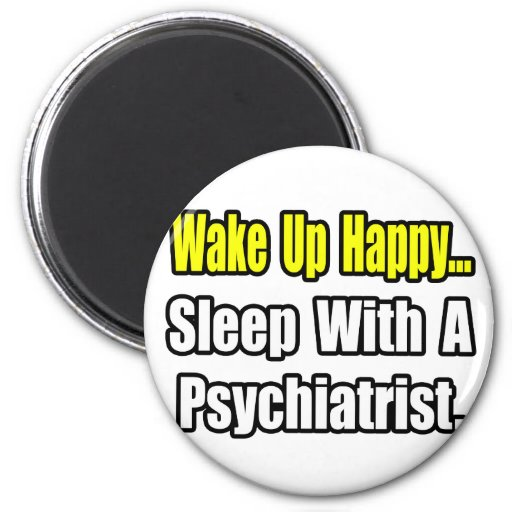 Sleep With a Psychiatrist 2 Inch Round Magnet