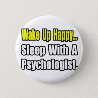 Sleep With a Psychologist Pinback Button