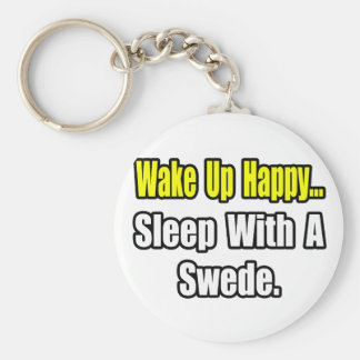 Sleep With a Swede Keychains