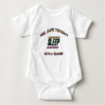 SLEEP WITH A TEACHER BABY BODYSUIT